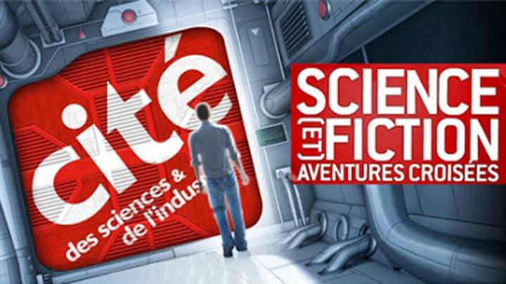 Science (et) Fiction – Cité des Sciences